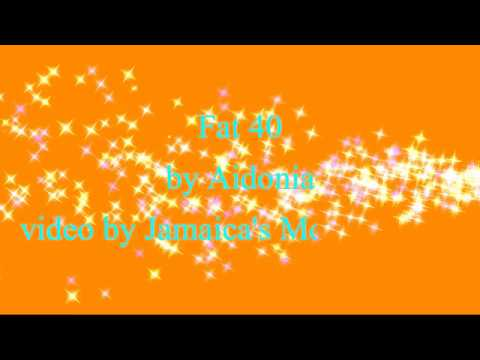 Fat 40 - Aidonia (Lyrics) 2016