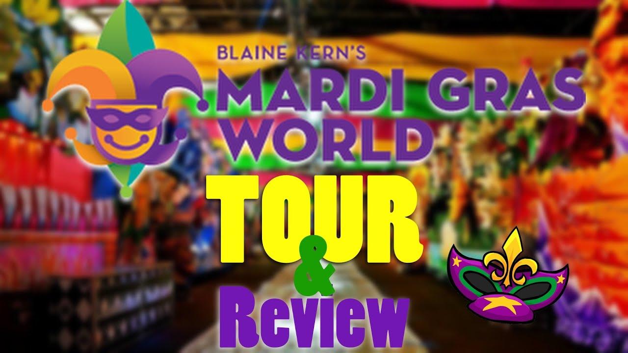 Mardi Gras World Tour Review One Of
