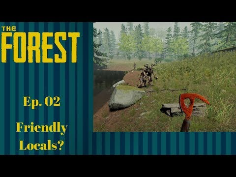 Base upgrades and making 'friends' with the local zombie population The Forest - Episode 02 Gameplay