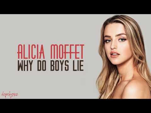 Alicia Moffet   Why Do Boys Lie Lyrics