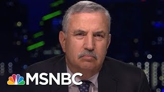 Thomas Friedman\'s \'Code Red\' Warning About President Donald Trump | The Last Word | MSNBC