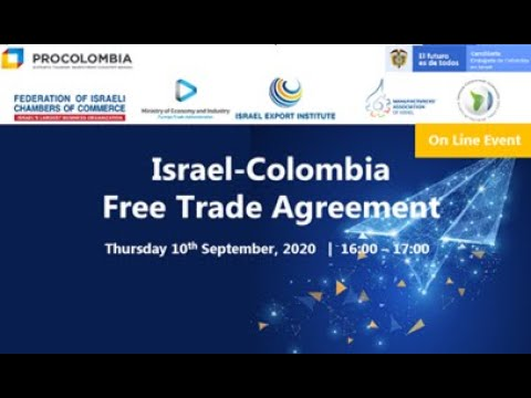 Israel-Colombia Free Trade Agreement And Business Opportunities