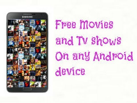 Free TV shows and movies on any Android device