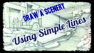 How to draw Scenery using Simple Lines