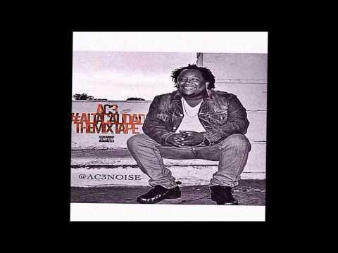 AC3 -  #WhatYoNameIz Freestyle [Official Audio]