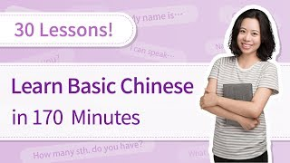Learn Chinese for Beginners: 30 Basic Chinese Lessons in 3 Hours | SUPER EASY Chinese Course