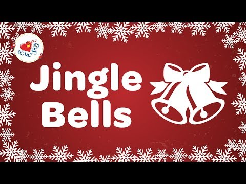 Jingle Bells with Lyrics Christmas Song 2018