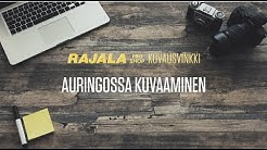 Rajala Pro Shop - Kuvausvinkki - Auringonpaiste