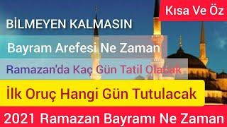 2021 Ramazan Ayı hangi gün, Ramazan Bayramı ne zaman, ilk oruç ne zaman tutulaca