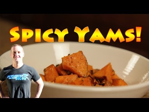 Spicy Yams Recipe – A Healthy Way to Cook with Coconut Oil