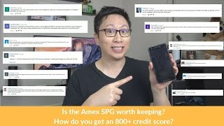 "Friday Q&A: 800+ credit score? Is Amex SPG a ""keeper card""?"