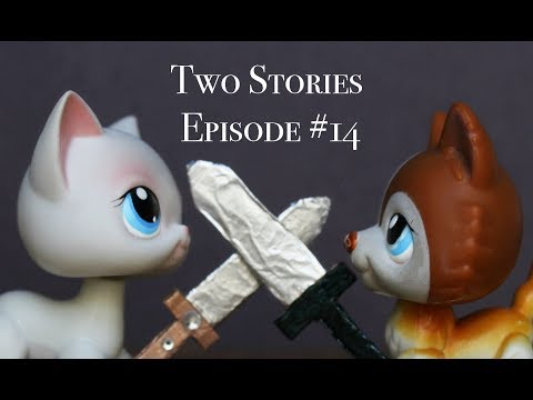 LPS: Two Stories (Episode #14 -