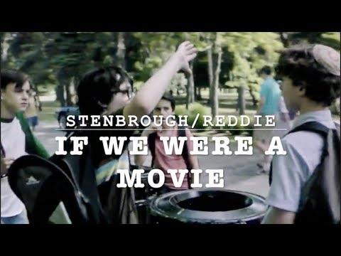 stenbrough&reddie  if we were a movie