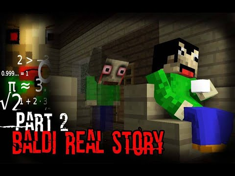 Monster School: BALDIS LIFE PART 2 (The Real Story) - Minecraft Animation