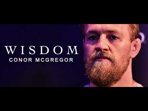 [MOTIVATION] WORDS OF WISDOM - CONOR MCGREGOR