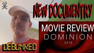 DOMINION - DOCUMENTARY REVIEW - BOB THE MEAT EATER REVIEWS AND DEBUNKS THE DOMINION MOVIE 2018