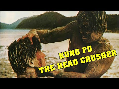 Wu Tang Collection - Kung Fu the Head Crusher
