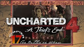 """Sex, Drugs and Uncharted 4 
