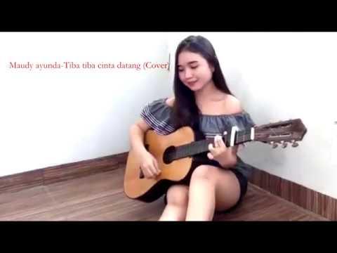 Maudy Ayunda-Tiba Tiba Cinta Datang (Cover)
