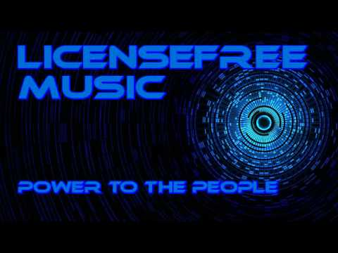 Licencefree Music - Power to the people [House]