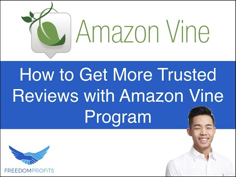 How to Get More Trusted Products Reviews with Amazon Vine Program