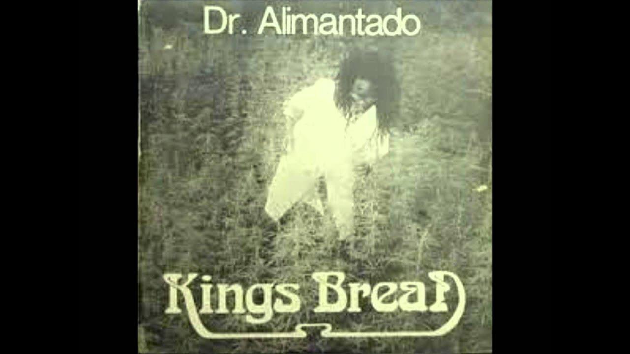 Dr Alimantado Kings Bread