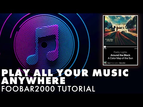 Play All Your Music Anywhere | Foobar2000 Media Server Tutorial