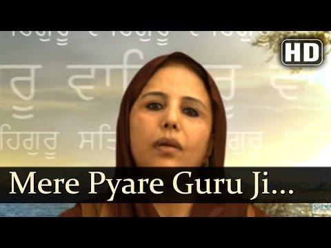 Mere Pyare Guru ji by  Bibi  Manjeet kaur  ( U.K )