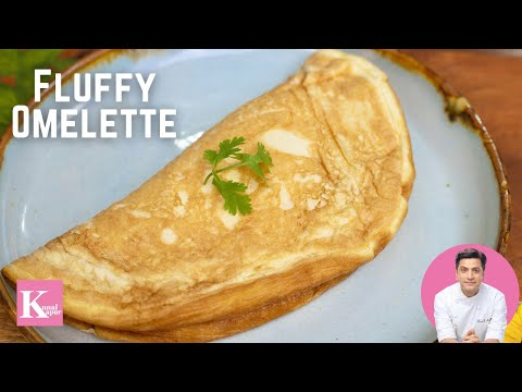 Extra – Fluffy Omelet | Breakfast Recipes | How to make Omelette | Egg Recipes | Kunal Kapur Recipes