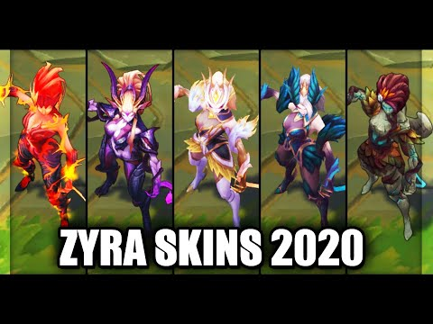 All Zyra Skins Spotlight 2020 (League of Legends)