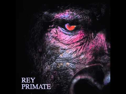 REY PRIMATE -  Rey Primate (Full Album)