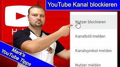 YouTube Kanal blockieren - So geht`s / Version 2017-18