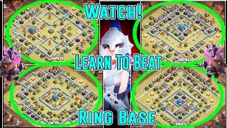 WATCH & LEARN TO BEAT RING BASE - AIR & ANY GROUNDS ATTACK STRATEGY TH12 ( Clash of Clans )