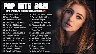 TOP 40 HITS ENGLISH SONGS ON SPOTIFY | Top Songs 2021 | Popular Music 2021