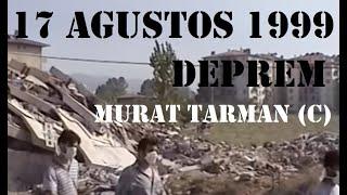 17 Ağustos 1999 Depremi (Murat Tarman)