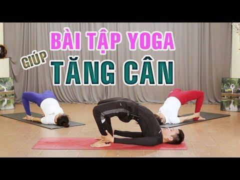 Bài tập Yoga giúp tăng cân cho người gầy   Yoga tại nhà