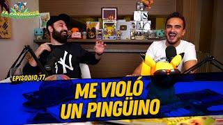 La cotorrisa - Episodio 77 - Me violó un pingüino