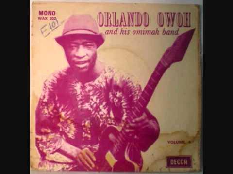 Dr Orlando Owoh - Olorun oba dawa lohun
