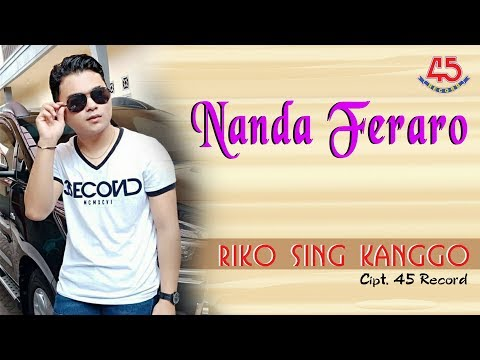 Download Lagu nanda feraro riko seng kanggo mp3
