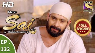 Mere Sai - Ep 132 - Full Episode - 29th  March, 2018