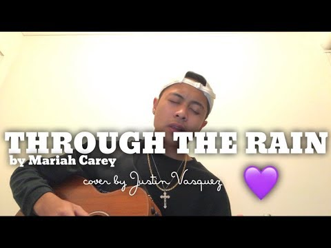 I can make it through the rain x cover by Justin Vasquez