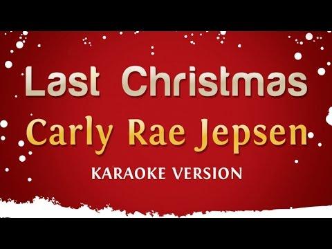 Carly Rae Jepsen - Last Christmas (Karaoke Version)