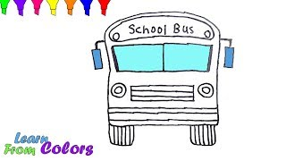 How To Draw School Bus Coloring Pages Learn Colors For kids