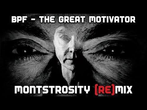 THE GREAT MOTIVATOR - MONTSTROSITY (RE)MIX