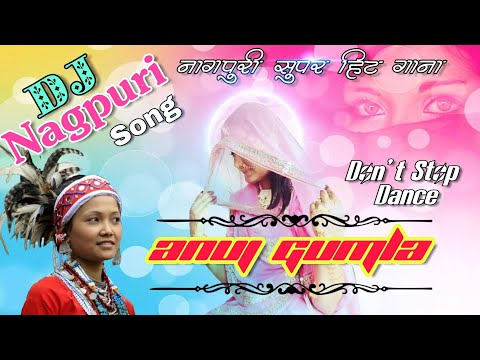 Super Hit Love Romantic Nagpuri Dj Song 2018 || Dj Anuj Gumla