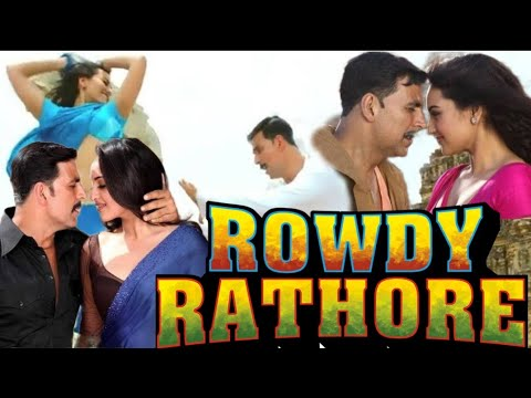 Download Rowdy Rathore Full Movie Story Akshay Kumar Sonakshi Sinha