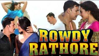 Rowdy Rathore Full Movie Story|Akshay Kumar|Sonakshi Sinha