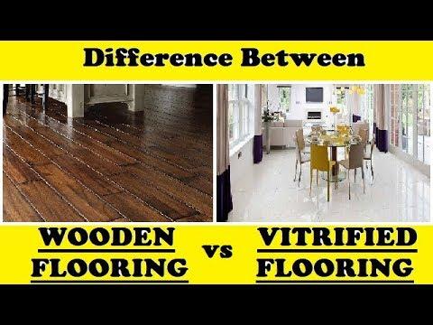Wooden Flooring Vs Vitrified Tile Flooring Youtube