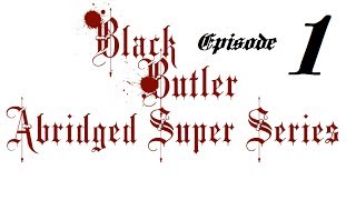 Black Butler: ASS -- Episode One