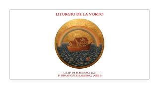 La Liturgio de la Vorto — 1a Dimanĉo de Karesmo, jaro B — 21.02.2021